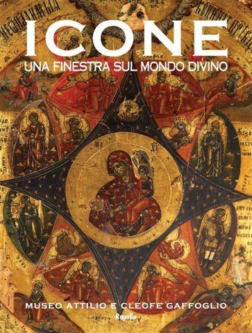 Icone una finestra sul mondo divino - Finestra sul mondo ...