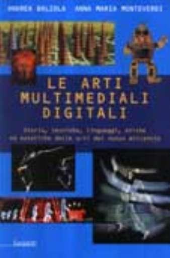 libri_saggi   Le arti multimediali digitali   (garzanti 2004)