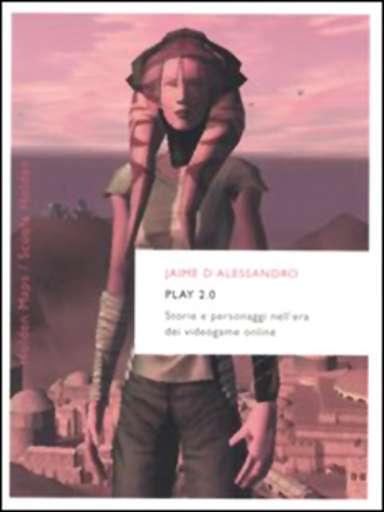 libri_saggi | Play 2.0 | (rizzoli 2005)