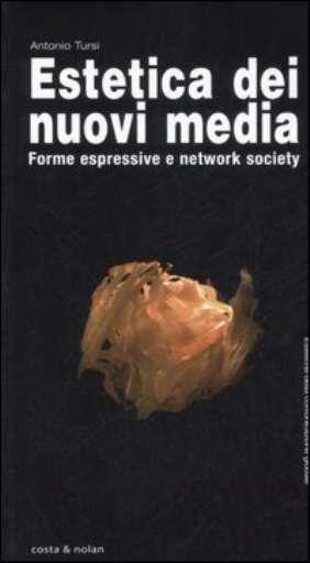 libri_saggi   Estetica dei nuovi media   (costa & nolan 2007)