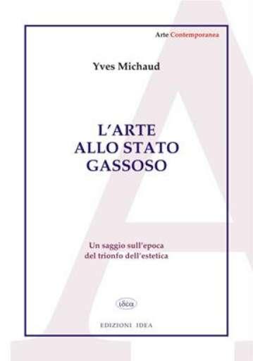 libri_saggi | L'arte allo stato gassoso | (idea 2007)