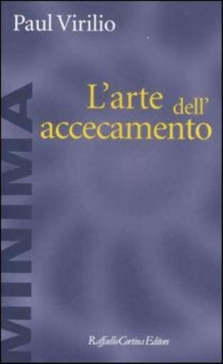 libri_saggi   L'arte dell'accecamento   (cortina 2007)