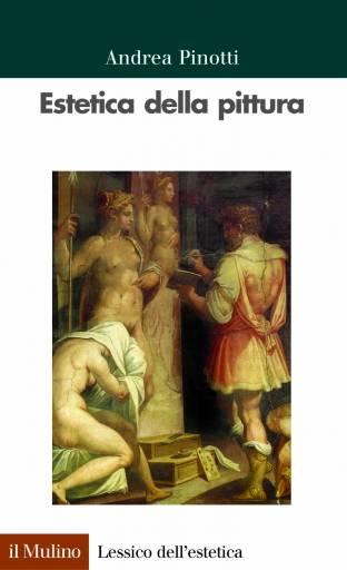 libri_estetica   Estetica della pittura   (il mulino 2007)