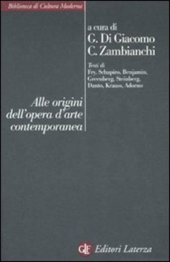 libri_saggi   Alle origini dell'opera d'arte contemporanea   (laterza 2008)