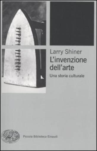 libri_saggi | L'invenzione dell'arte | (einaudi 2010)