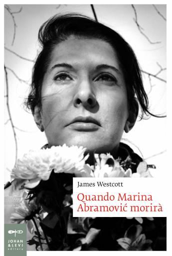 LIBRI | Quando Marina Abramović morirà
