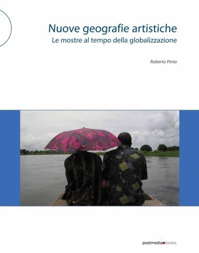 READING ROOM | Nuove geografie artistiche. Le mostre al tempo della globalizzazione