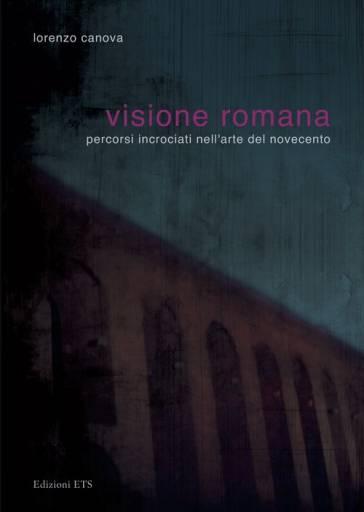 libri_presentazioni | Visione romana | (ets 2009)