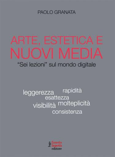 libri_saggi   Arte, estetica e nuovi media   (lupetti 2009)