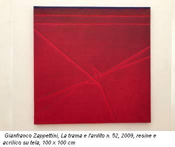 Gianfranco Zappettini, La trama e l'ardito n. 52, 2009, resine e acrilico su tela, 100 x 100 cm
