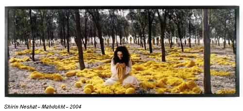 Shirin Neshat - Mahdokht - 2004