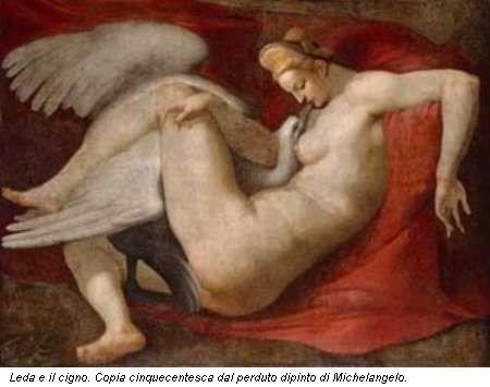 Leda e il cigno. Copia cinquecentesca dal perduto dipinto di Michelangelo