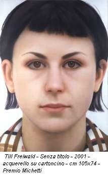 Till Freiwald - Senza titolo - 2001 - acquerello su cartoncino - cm 105x74 - Premio Michetti
