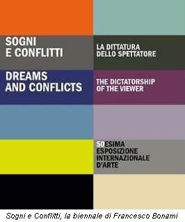 Sogni e Conflitti, la biennale di Francesco Bonami