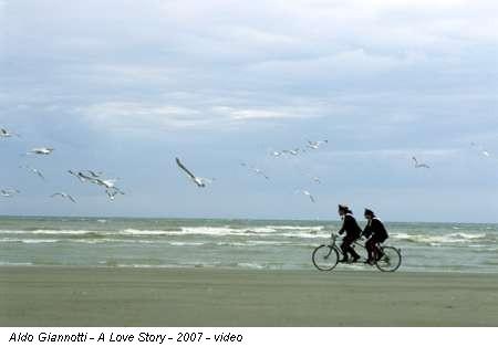 Aldo Giannotti - A Love Story - 2007 - video