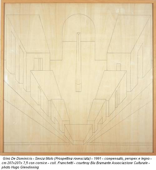 Gino De Dominicis - Senza titolo (Prospettiva rovesciata) - 1991 - compensato, perspex e legno - cm 207x207x 7,5 con cornice - coll. Franchetti - courtesy Blu Bramante Associazione Culturale - photo Hugo Glendinning