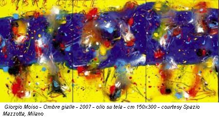 Giorgio Moiso - Ombre gialle - 2007 - olio su tela - cm 150x300 - courtesy Spazio Mazzotta, Milano
