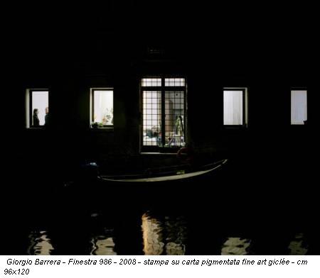 Giorgio Barrera - Finestra 986 - 2008 - stampa su carta pigmentata fine art giclée - cm 96x120
