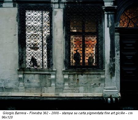Giorgio Barrera - Finestra 362 - 2008 - stampa su carta pigmentata fine art giclée - cm 96x120