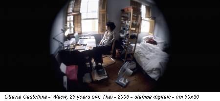 Ottavia Castellina - Waew, 29 years old, Thai - 2006 - stampa digitale - cm 60x30