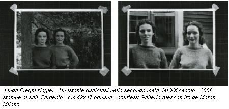 Linda Fregni Nagler - Un istante qualsiasi nella seconda metà del XX secolo - 2008 - stampe ai sali d'argento - cm 42x47 ognuna - courtesy Galleria Alessandro de March, Milano