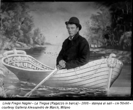 Linda Fregni Nagler - La Tregua (Ragazzo in barca) - 2008 - stampa ai sali - cm 50x60 - courtesy Galleria Alessandro de March, Milano
