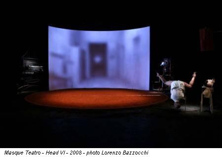 Masque Teatro - Head VI - 2008 - photo Lorenzo Bazzocchi