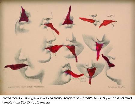 Carol Rama - Lusinghe - 2003 - pastello, acquerello e smalto su carta (vecchia stampa) intelata - cm 25x35 - coll. privata