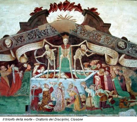 Il trionfo della morte - Oratorio dei Disciplini, Clusone