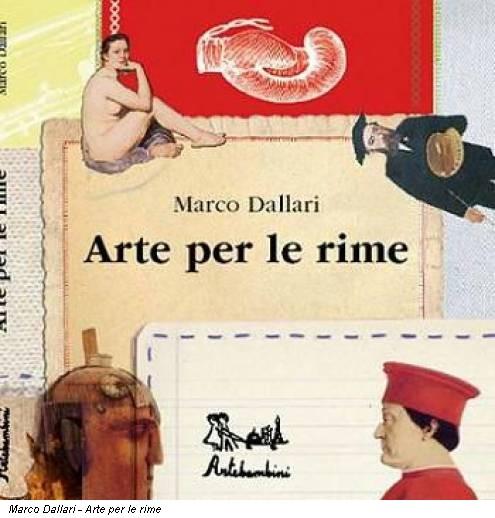Marco Dallari - Arte per le rime