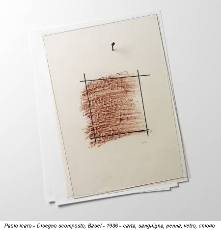 Paolo Icaro - Disegno scomposto, Basel - 1986 - carta, sanguigna, penna, vetro, chiodo