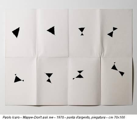 Paolo Icaro - Mappe-Don't ask me - 1978 - punta d'argento, piegatura - cm 70x100