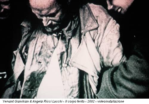 Yervant Gianikian & Angela Ricci Lucchi - Il corpo ferito - 2002 - videoinstallazione