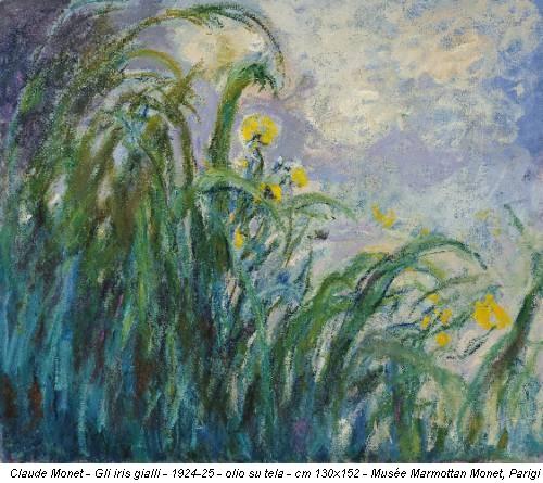 Claude Monet - Gli iris gialli - 1924-25 - olio su tela - cm 130x152 - Musée Marmottan Monet, Parigi