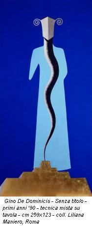 Gino De Dominicis - Senza titolo - primi anni '90 - tecnica mista su tavola - cm 259x123 - coll. Liliana Maniero, Roma