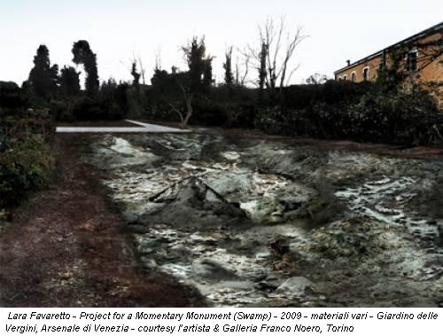 Lara Favaretto - Project for a Momentary Monument (Swamp) - 2009 - materiali vari - Giardino delle Vergini, Arsenale di Venezia - courtesy l'artista & Galleria Franco Noero, Torino