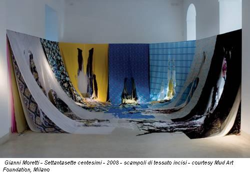 Gianni Moretti - Settantasette centesimi - 2008 - scampoli di tessuto incisi - courtesy Mud Art Foundation, Milano
