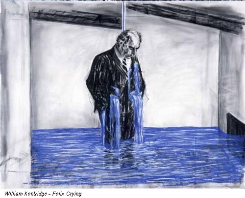 William Kentridge - Felix Crying