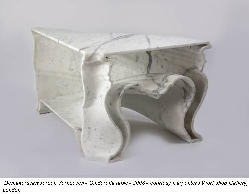 Demakersvan/Jeroen Verhoeven - Cinderella table - 2008 - courtesy Carpenters Workshop Gallery, London