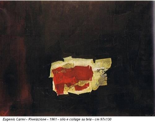 Eugenio Carmi - Rivelazione - 1961 - olio e collage su tela - cm 97x130