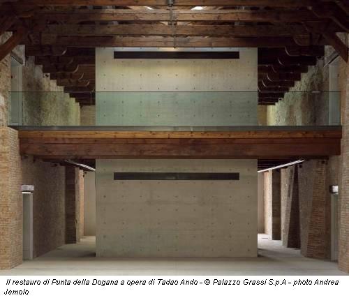 Il restauro di Punta della Dogana a opera di Tadao Ando - © Palazzo Grassi S.p.A - photo Andrea Jemolo
