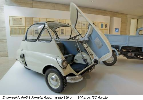 Ermenegildo Preti & Pierluigi Raggi - Isetta 236 cc - 1954 prod. ISO Rivolta