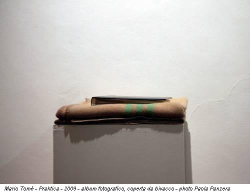 Mario Tomè - Praktica - 2009 - album fotografico, coperta da bivacco - photo Paola Panzera