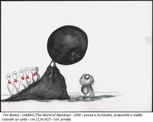 Tim Burton - Untitled (The World of Stainboy) - 2000 - penna e inchiostro, acquerello e matite colorate su carta - cm 22,9x30,5 - coll. privata