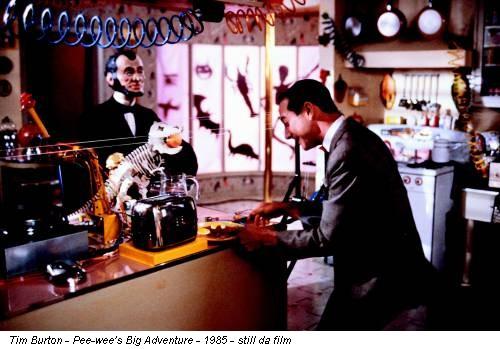 Tim Burton - Pee-wee's Big Adventure - 1985 - still da film