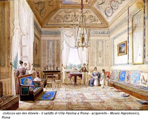 Jodocus van den Abeele - Il salotto di Villa Paolina a Roma - acquerello - Museo Napoleonico, Roma