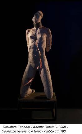 Christian Zucconi - Ancilla Domini - 2009 - travertino persiano e ferro - cm55x55x160