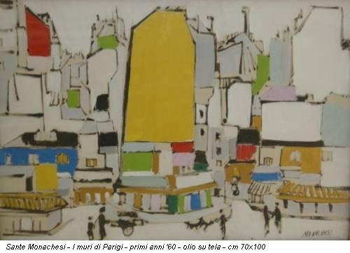 Sante Monachesi - I muri di Parigi - primi anni '60 - olio su tela - cm 70x100