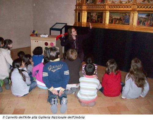 Il Carrello dell'Arte alla Galleria Nazionale dell'Umbria