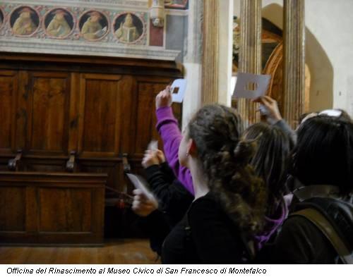 Officina del Rinascimento al Museo Civico di San Francesco di Montefalco